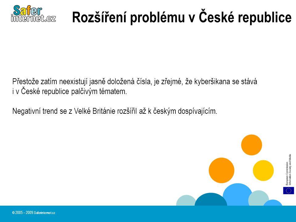 Rozšíření problému v České republice Výzkum chování děti na Internetu provedený v roce 2009 Národním centrem bezpečnějšího internetu Saferinternet Cz).