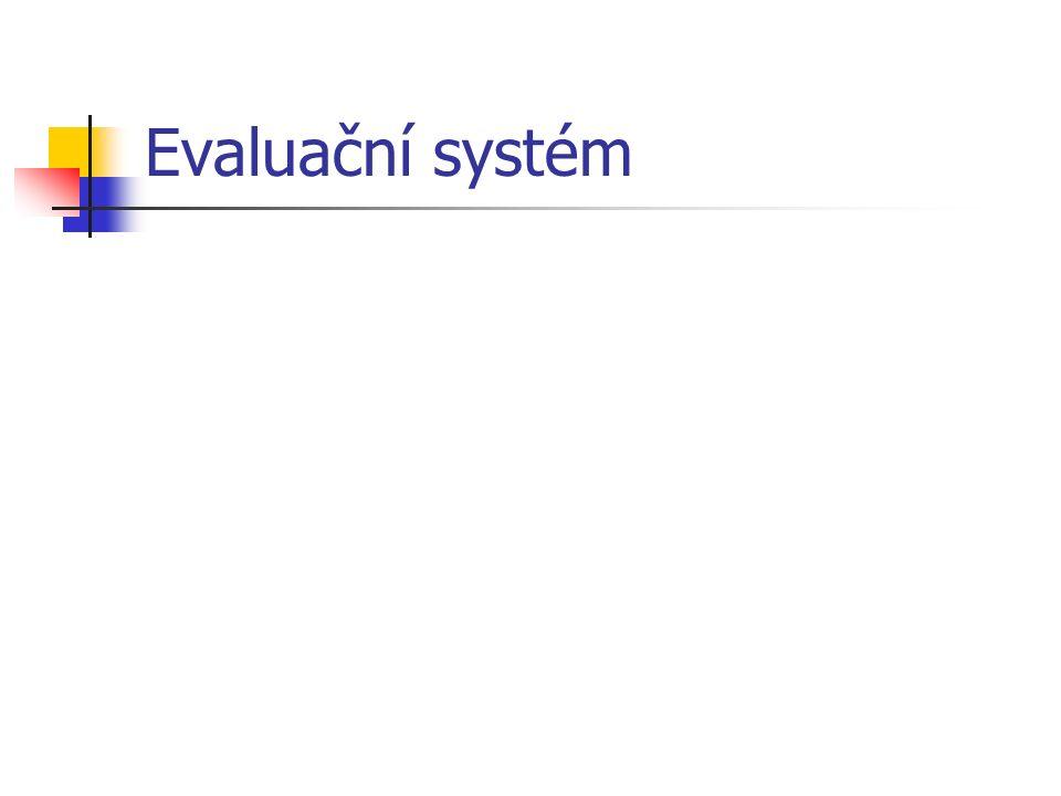 Evaluační systém