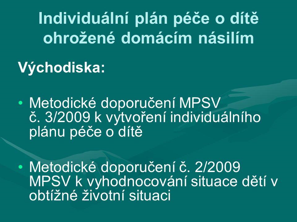 Východiska: Metodické doporučení MPSV č.