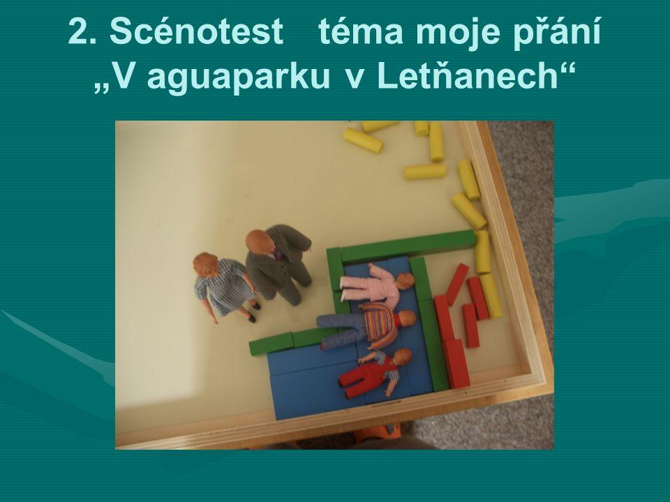 """2. Scénotest téma moje přání """"V aguaparku v Letňanech"""