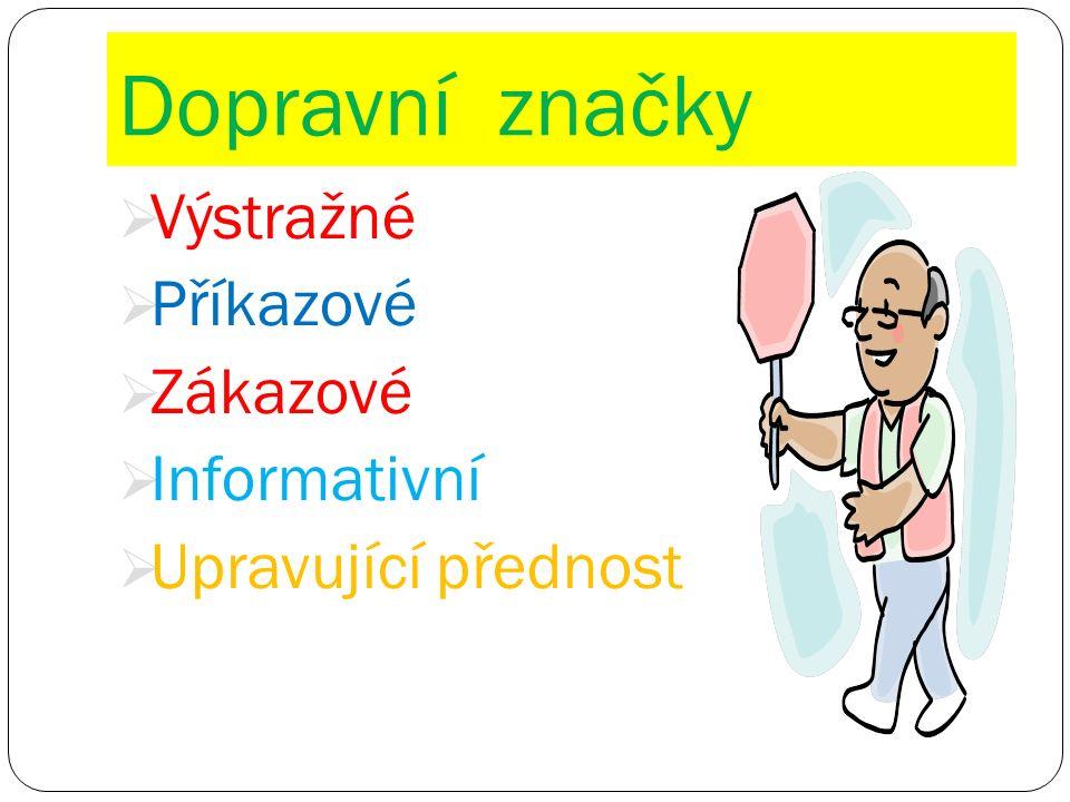 Zdroje: Stezka pro c http://www.kubesova.cz/letni_rikanky yklisty - http://www.dopravni-znaceni.eu/znacka/Stezka-pro-cklisty/C08a/ Stezka pro chodce - http://www.dopravni-znaceni.eu/znacka/Stezka-pro-chodce/C07a/http://www.dopravni-znaceni.eu/znacka/Stezka-pro-chodce/C07a/ D ě ti- http://www.zavolantem.cz/data/dopravni-znacky/A12.jpghttp://www.zavolantem.cz/data/dopravni-znacky/A12.jpg Pozor, p ř echod pro chodce - http://www.zavolantem.cz/data/dopravni-znacky/A11.jpghttp://www.zavolantem.cz/data/dopravni-znacky/A11.jpg Konec stezky pro chodce - http://www.zavolantem.cz/data/dopravni-znacky/C07b.jpghttp://www.zavolantem.cz/data/dopravni-znacky/C07b.jpg P ř echod pro chodce - http://www.zavolantem.cz/data/dopravni-znacky/IP06.jpghttp://www.zavolantem.cz/data/dopravni-znacky/IP06.jpg Sv ě telný signál pro chodce - http://upload.wikimedia.org/wikipedia/commons/thumb/3/36/Zelen%C3%BD_pan%C3%A1%C4%8Dek 2.jpg/220px-Zelen%C3%BD_pan%C3%A1%C4%8Dek_2.jpg http://upload.wikimedia.org/wikipedia/commons/thumb/3/36/Zelen%C3%BD_pan%C3%A1%C4%8Dek 2.jpg/220px-Zelen%C3%BD_pan%C3%A1%C4%8Dek_2.jpg http://www.pankuzel.cz/data/web/images/semafor-chodec.jpg Ř íkanky - http://www.kubesova.cz/letni_rikankyhttp://www.kubesova.cz/letni_rikanky Hry - http://www.mamezelenou.cz/http://www.mamezelenou.cz/