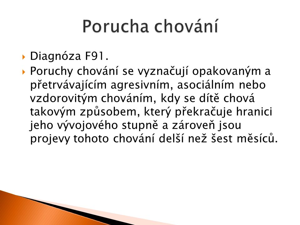  Diagnóza F91.