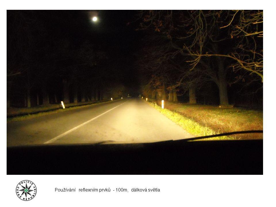 Používání reflexním prvků - 100m, dálková světla