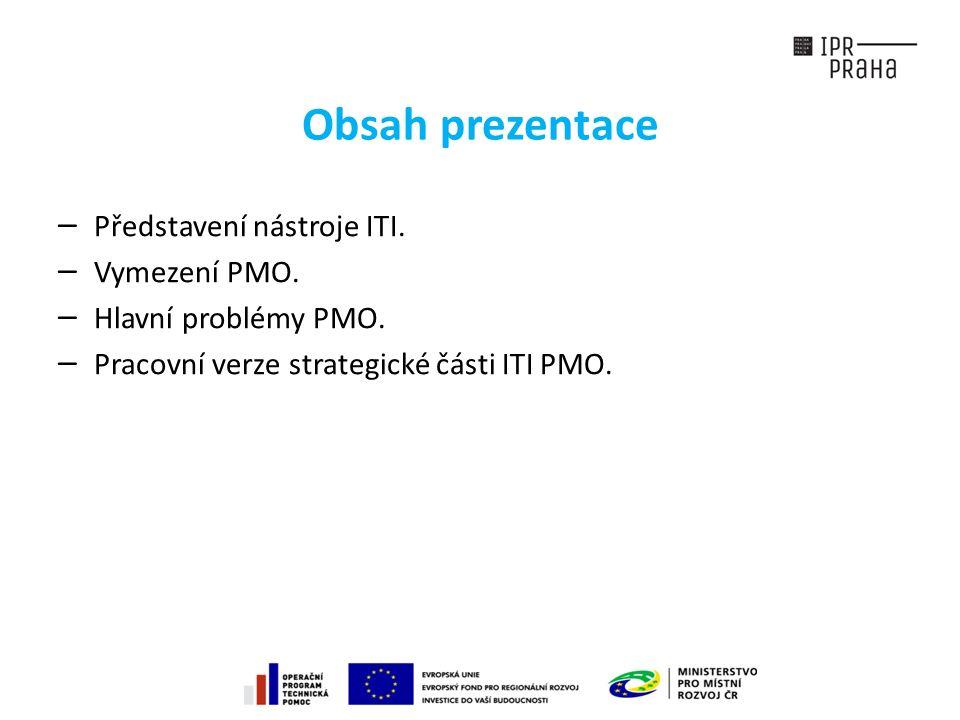 Obsah prezentace —Představení nástroje ITI. —Vymezení PMO.
