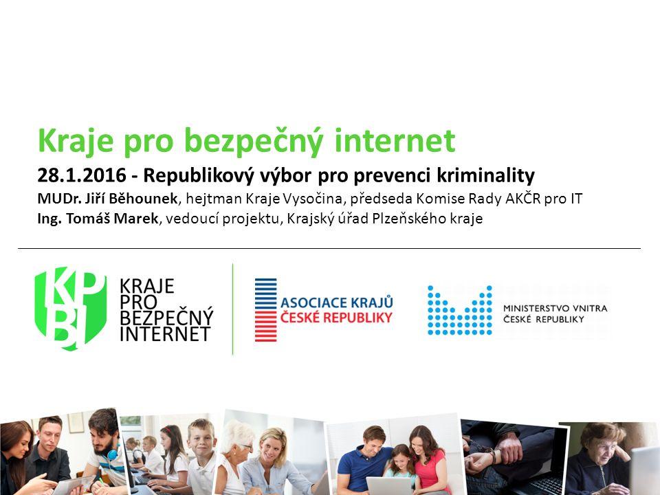 Kraje pro bezpečný internet 28.1.2016 - Republikový výbor pro prevenci kriminality MUDr.