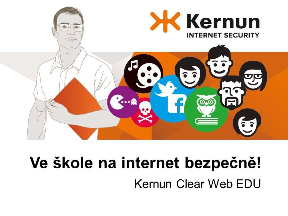 Ve škole na internet bezpečně! Kernun Clear Web EDU