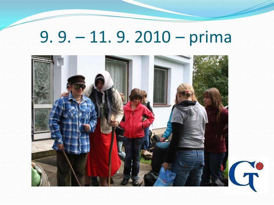 9. 9. – 11. 9. 2010 – prima