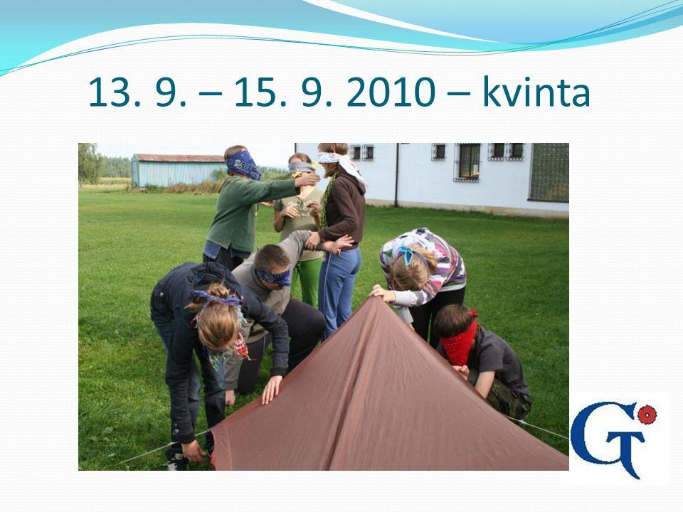 13. 9. – 15. 9. 2010 – kvinta