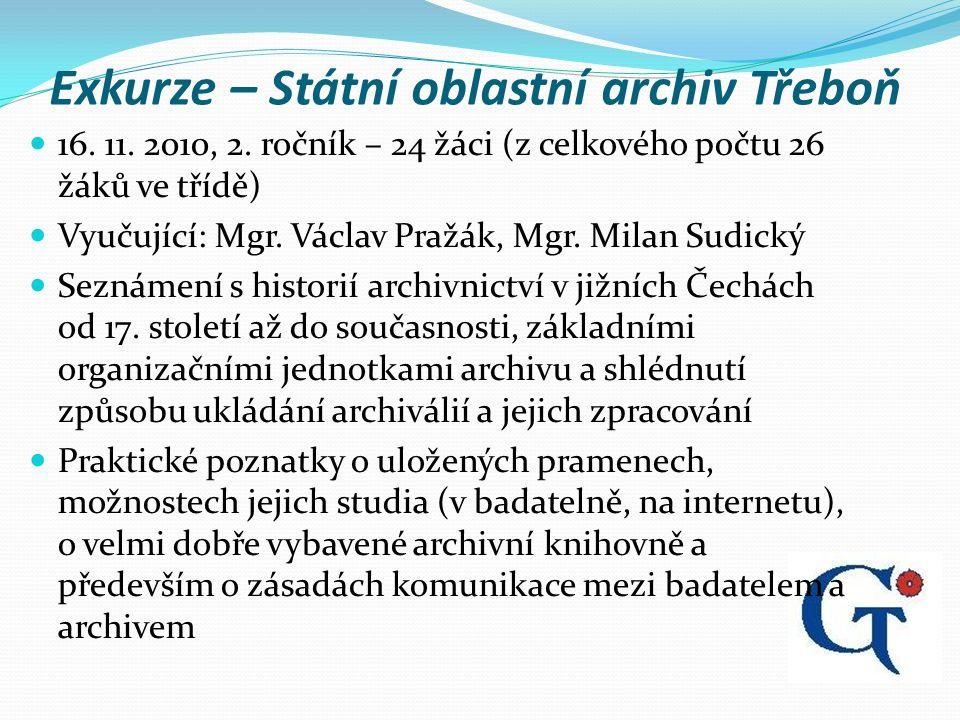 Exkurze – Státní oblastní archiv Třeboň 16. 11. 2010, 2.