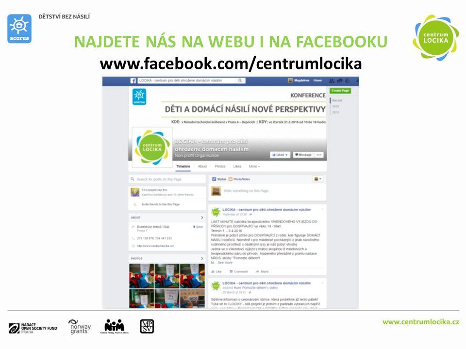 NAJDETE NÁS NA WEBU I NA FACEBOOKU www.facebook.com/centrumlocika