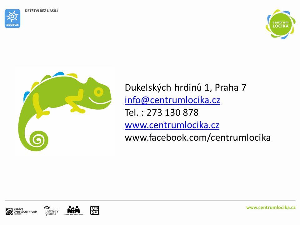 Dukelských hrdinů 1, Praha 7 info@centrumlocika.cz Tel. : 273 130 878 www.centrumlocika.cz www.facebook.com/centrumlocika