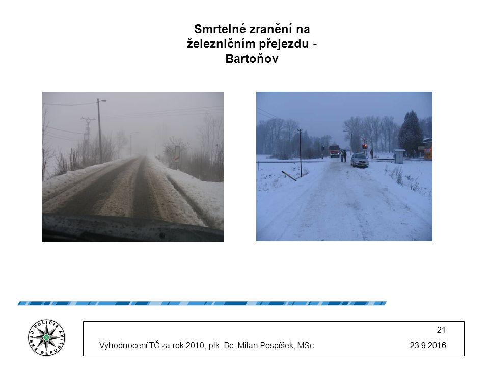 23.9.2016 21 23.9.2016Vyhodnocení TČ za rok 2010, plk.