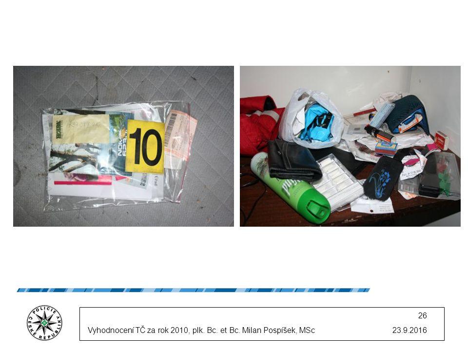 23.9.2016 26 Vyhodnocení TČ za rok 2010, plk. Bc. et Bc. Milan Pospíšek, MSc