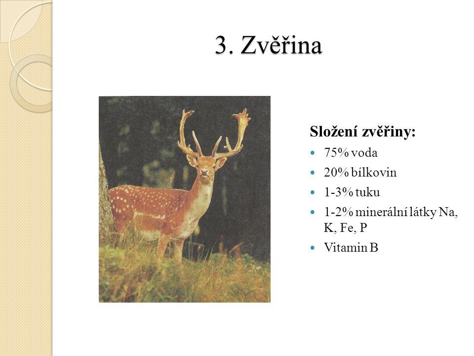 Měkkýši 3.Kalamár - dlouhé 50 cm, zakončené trojúhelníkovými ploutvemi - grilováním, smažením 4.