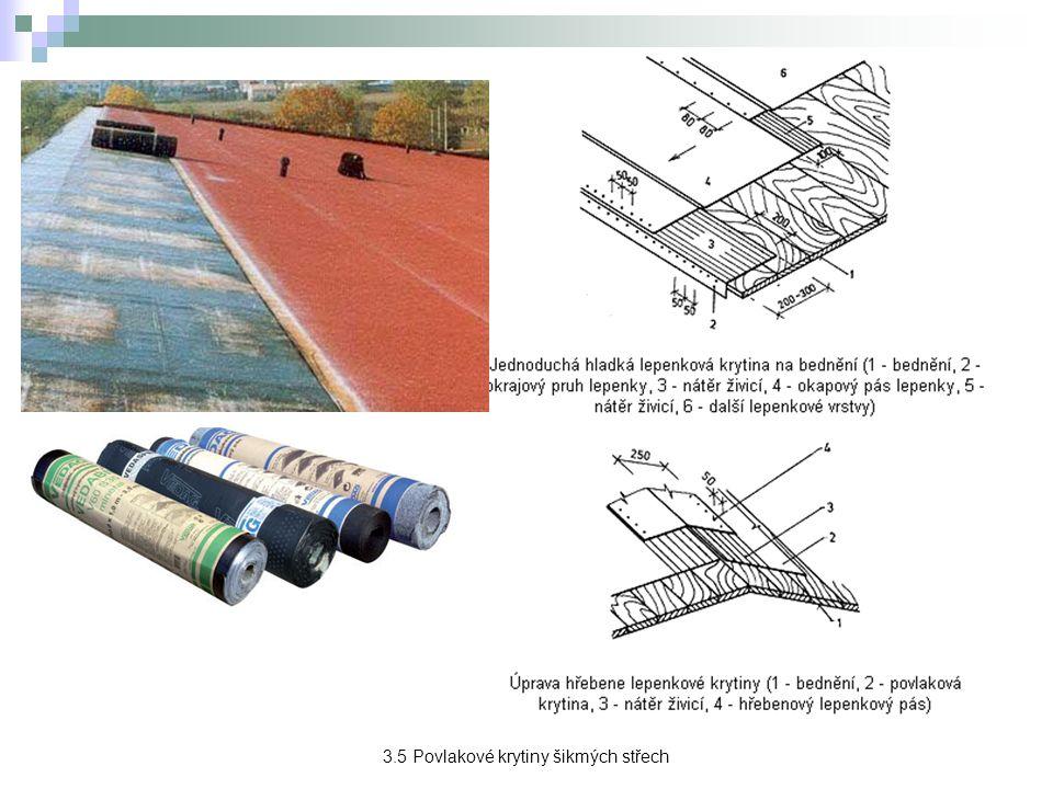 3.5 Povlakové krytiny šikmých střech