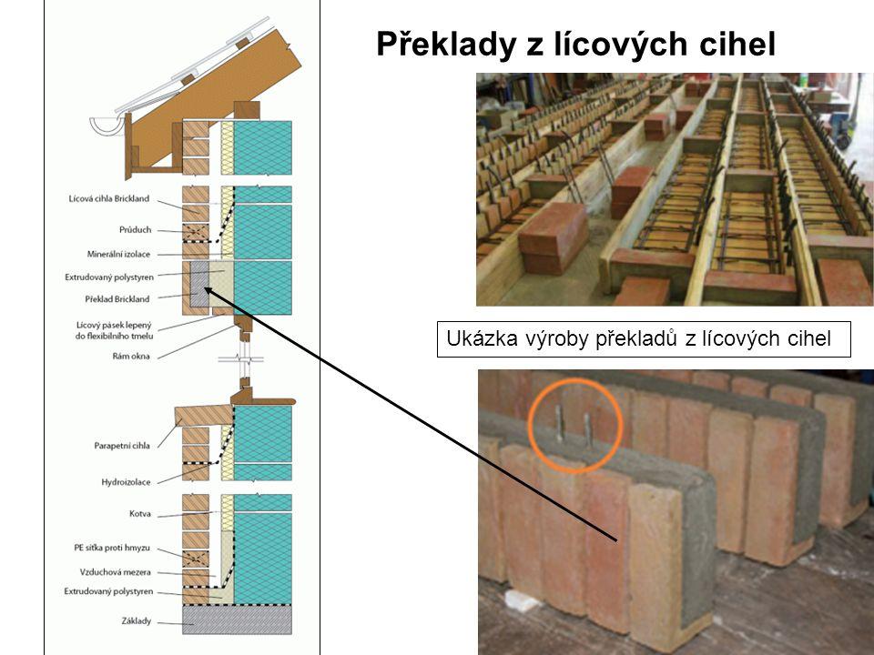 Překlady z lícových cihel Ukázka výroby překladů z lícových cihel