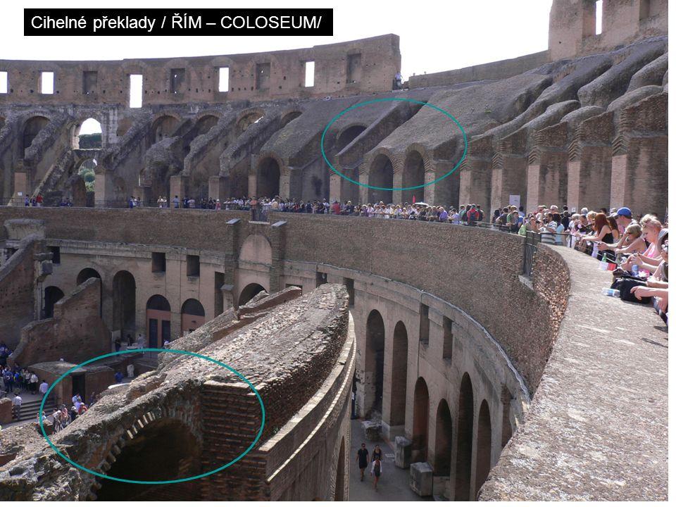 Cihelné překlady / ŘÍM – COLOSEUM/