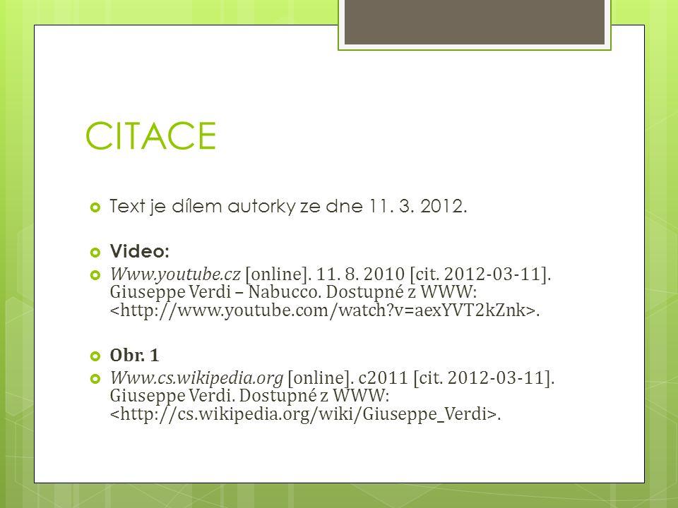 CITACE  Text je dílem autorky ze dne 11. 3. 2012.