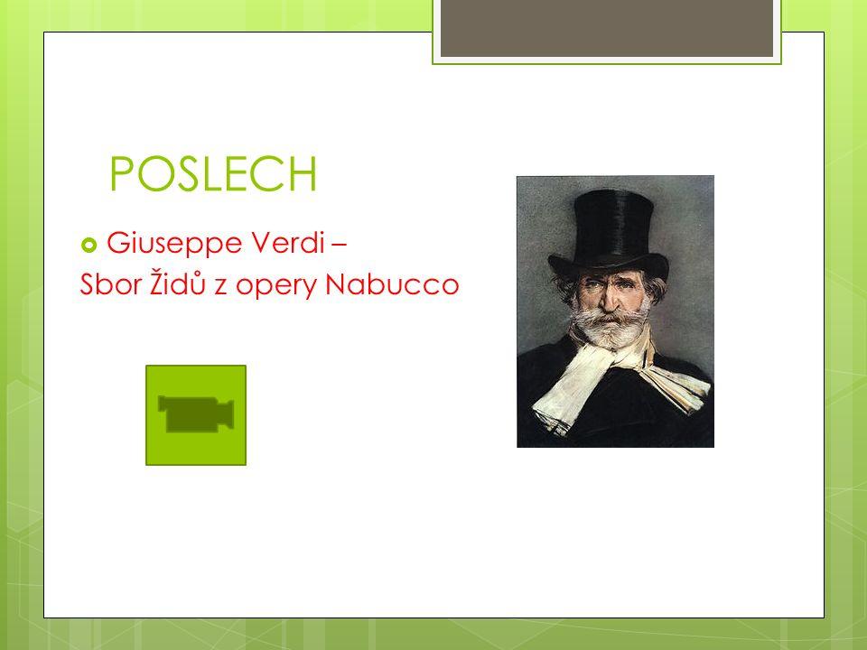 POSLECH  Giuseppe Verdi – Sbor Židů z opery Nabucco