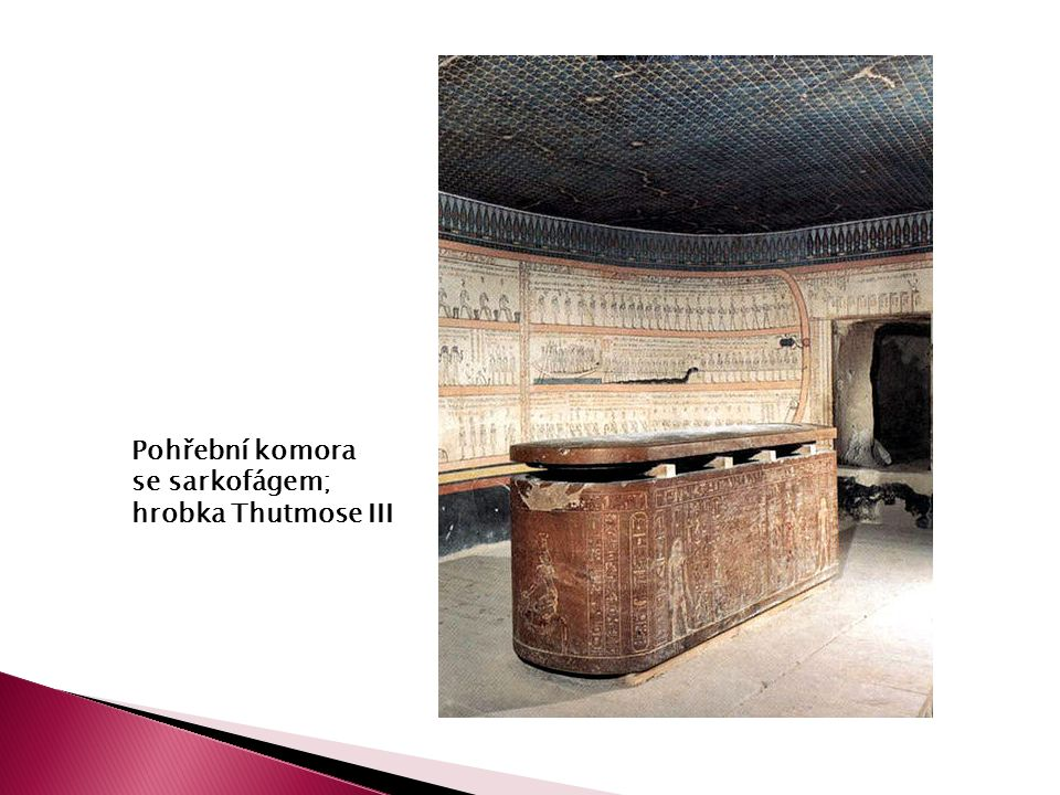 Pohřební komora se sarkofágem; hrobka Thutmose III