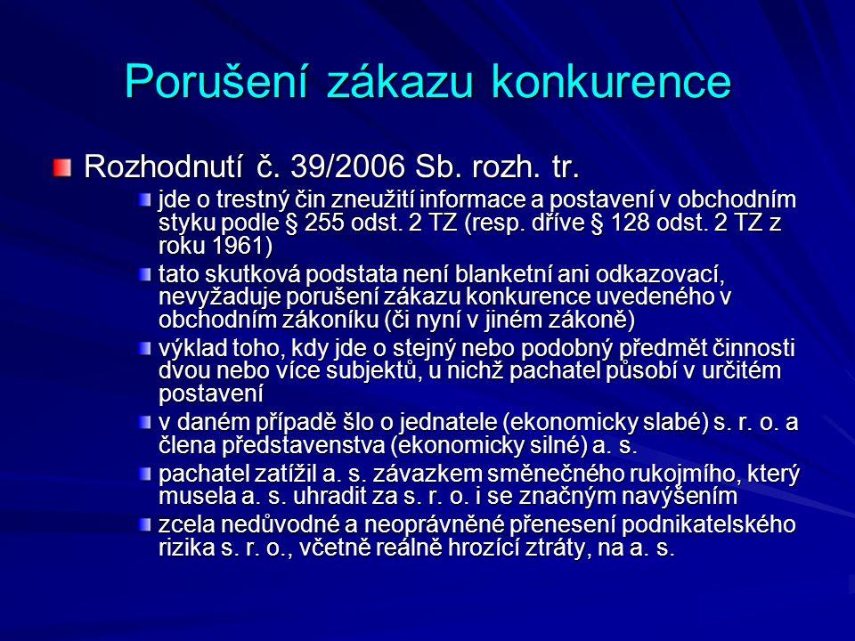 Porušení zákazu konkurence Rozhodnutí č. 39/2006 Sb.