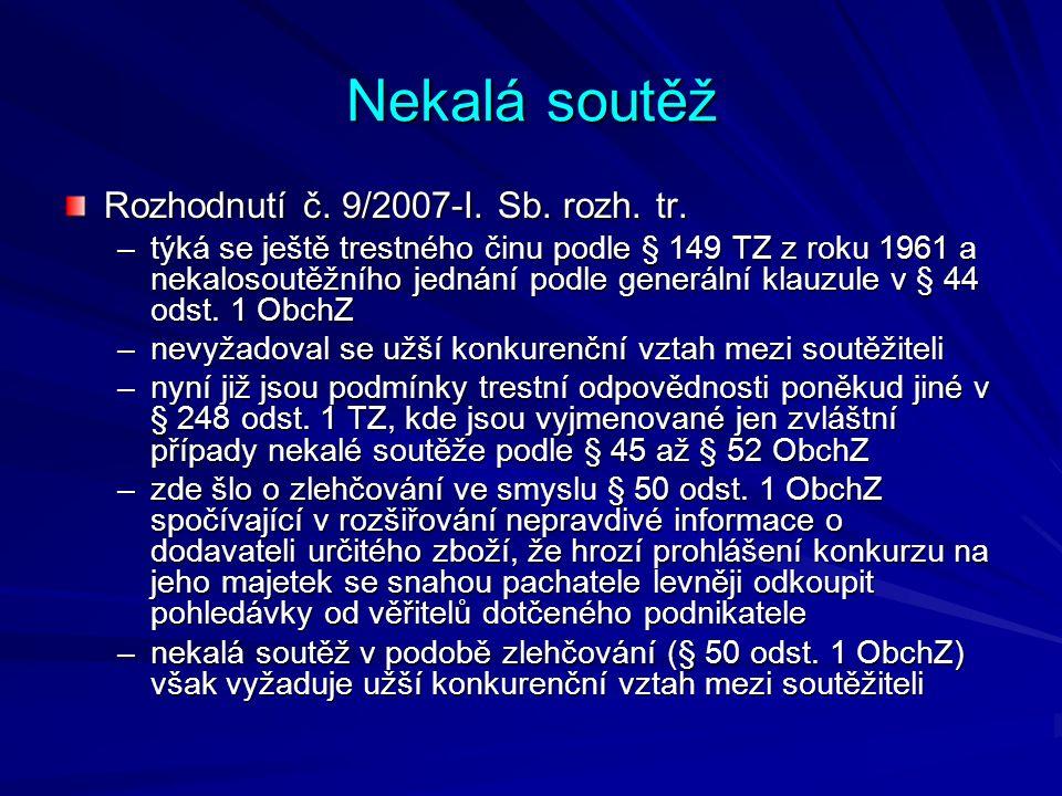 Nekalá soutěž Rozhodnutí č. 9/2007-I. Sb. rozh.