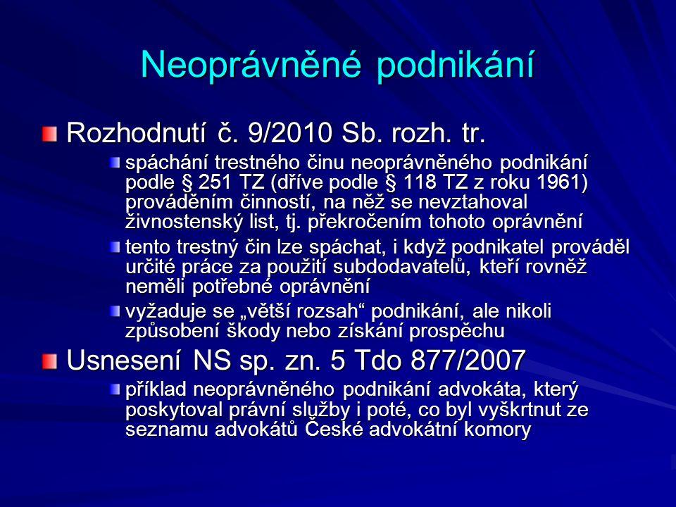 Neoprávněné podnikání Rozhodnutí č. 9/2010 Sb. rozh.