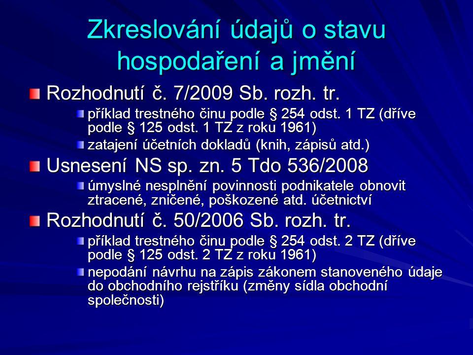Zkreslování údajů o stavu hospodaření a jmění Rozhodnutí č.