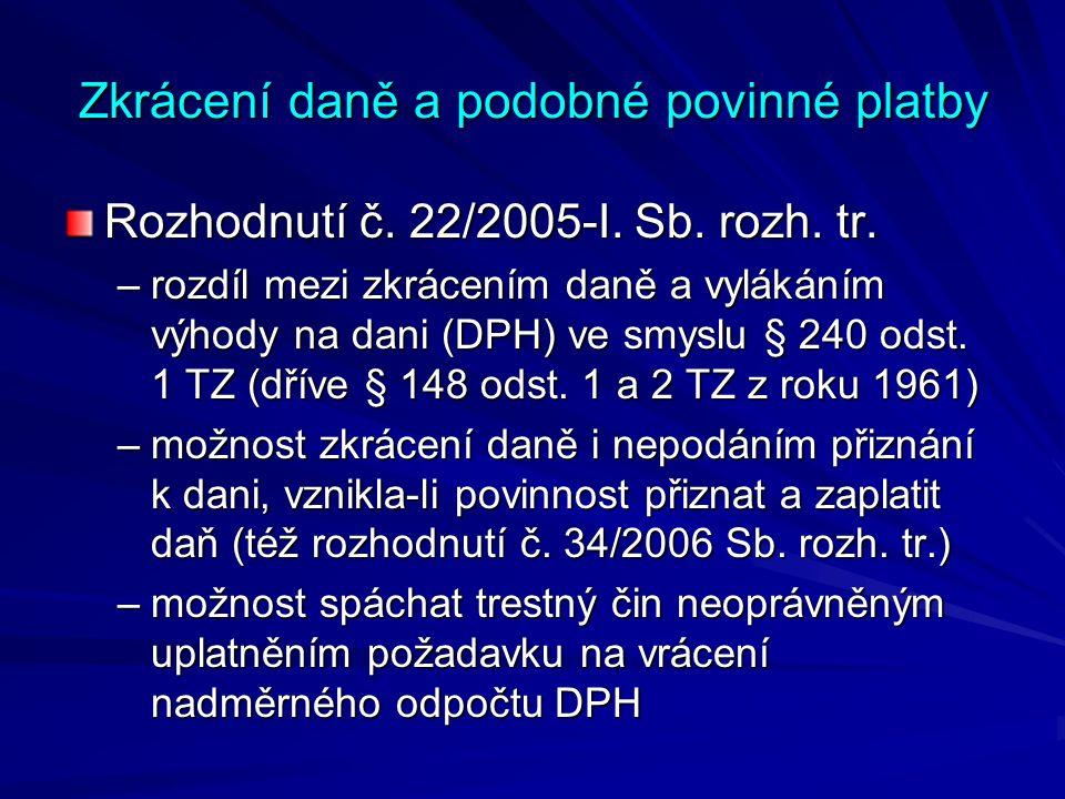 Zkrácení daně a podobné povinné platby Rozhodnutí č.