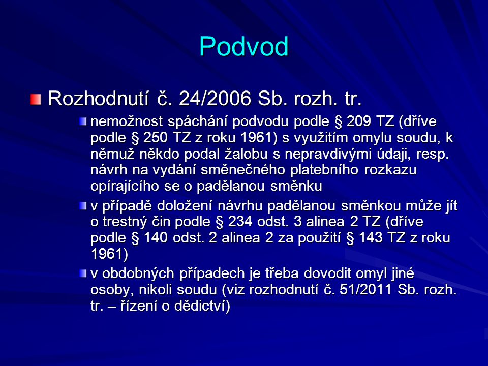 Podvod Rozhodnutí č. 24/2006 Sb. rozh. tr.