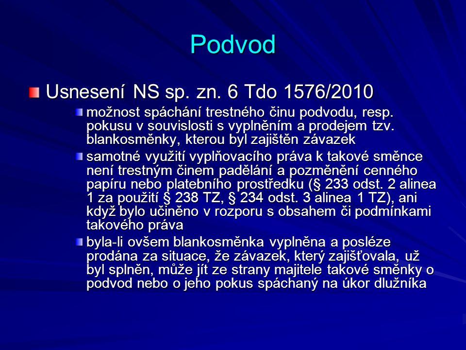Podvod Usnesení NS sp. zn. 6 Tdo 1576/2010 možnost spáchání trestného činu podvodu, resp.