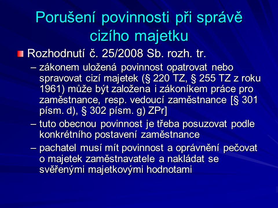 Porušení povinnosti při správě cizího majetku Rozhodnutí č.