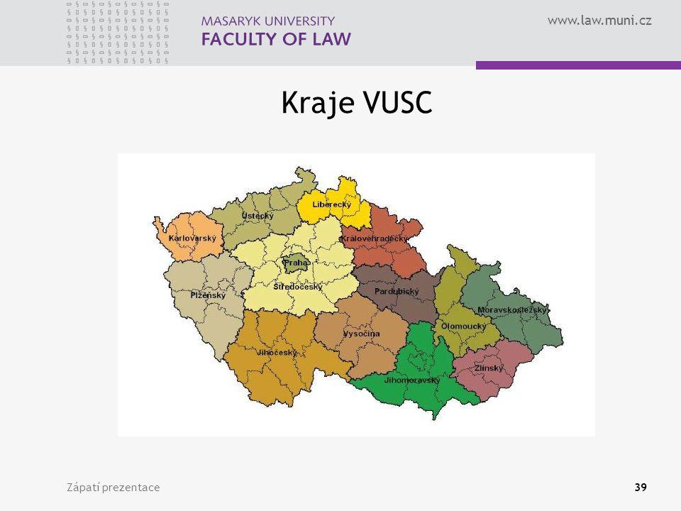 www.law.muni.cz Kraje VUSC Zápatí prezentace39