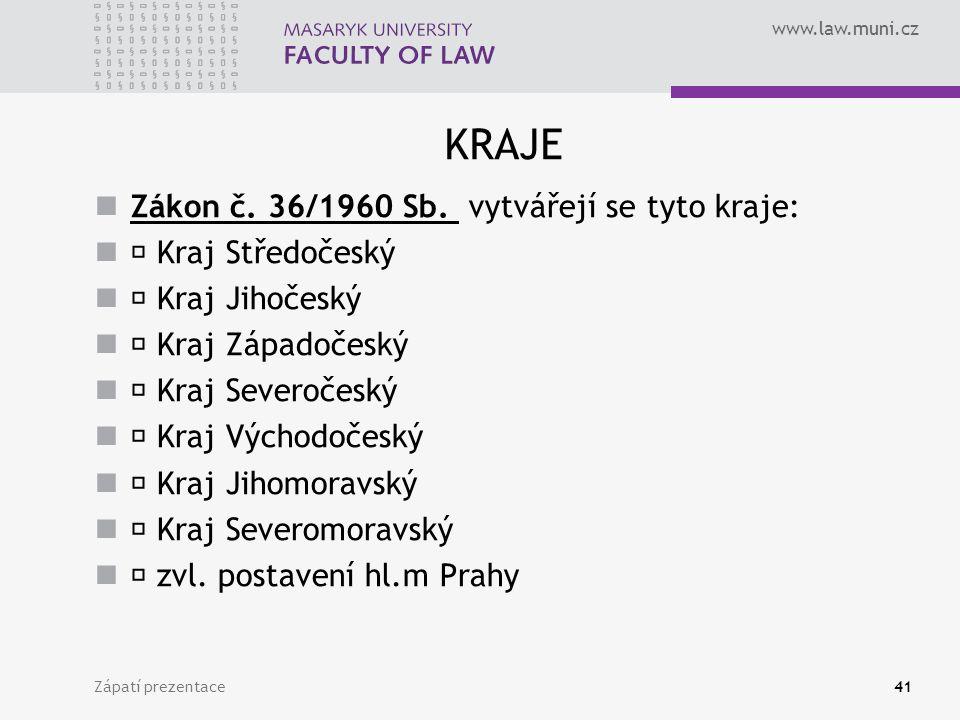 www.law.muni.cz KRAJE Zákon č. 36/1960 Sb.