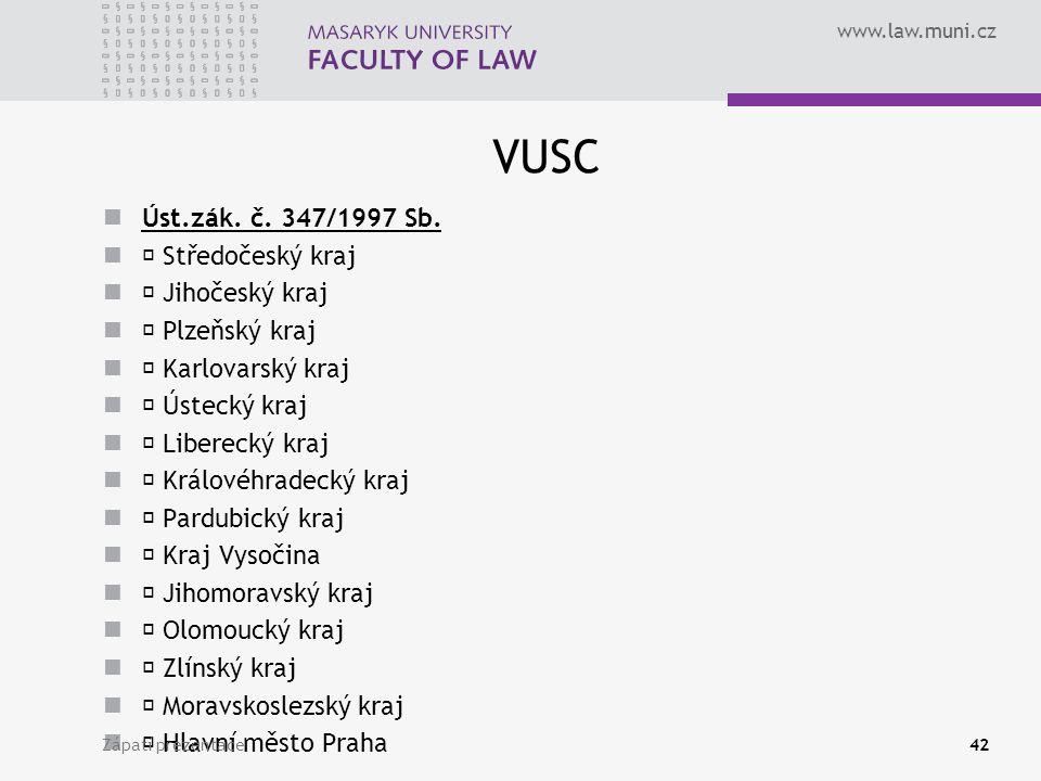 www.law.muni.cz VUSC Úst.zák. č. 347/1997 Sb.