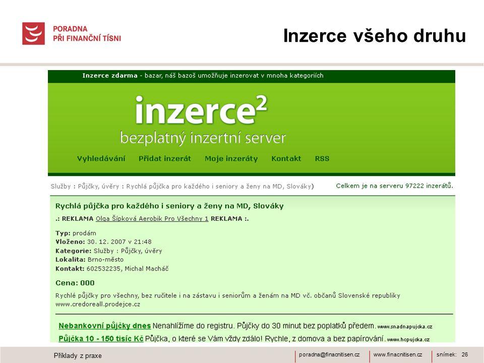 www.finacnitisen.czporadna@finacnitisen.cz Inzerce všeho druhu snímek: 26 Příklady z praxe