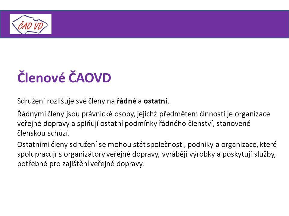 Členové ČAOVD Sdružení rozlišuje své členy na řádné a ostatní.