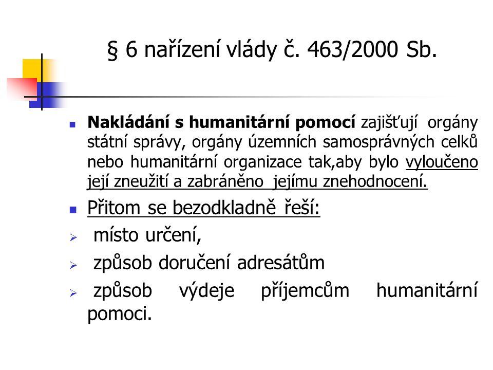 § 6 nařízení vlády č. 463/2000 Sb.