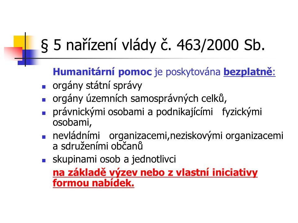 § 5 nařízení vlády č. 463/2000 Sb.