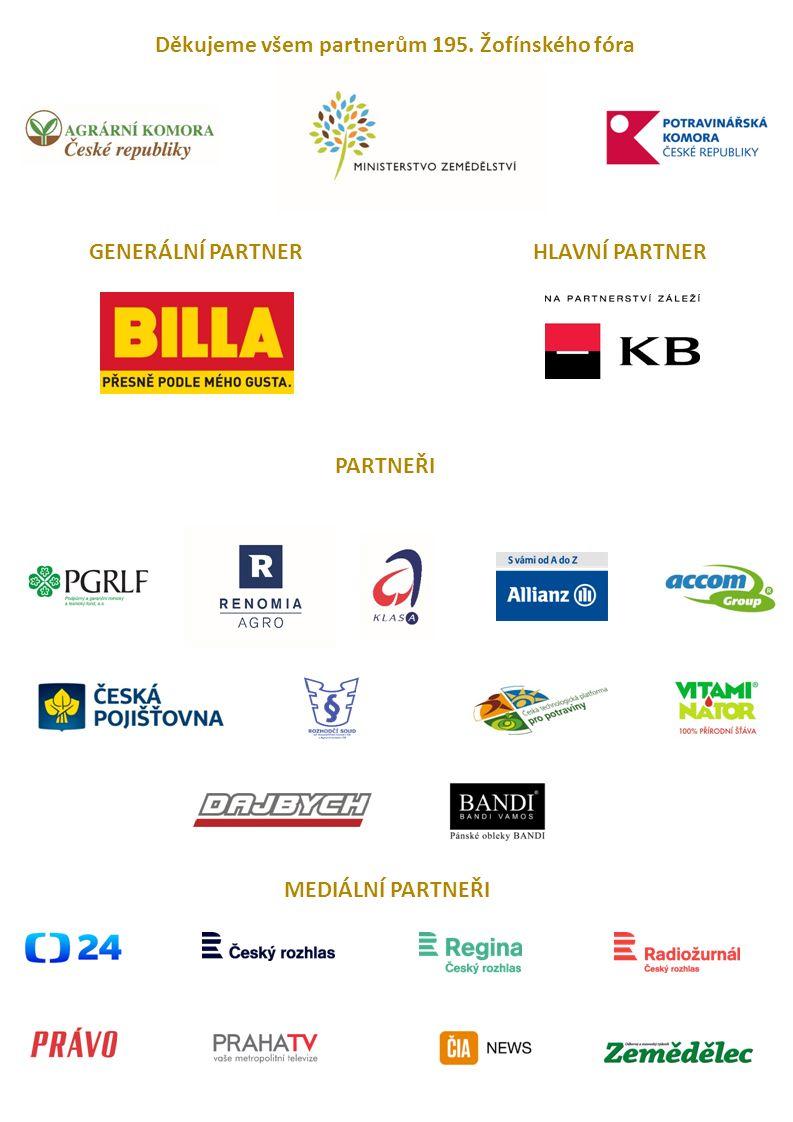 Děkujeme všem partnerům 195. Žofínského fóra GENERÁLNÍ PARTNER PARTNEŘI MEDIÁLNÍ PARTNEŘI HLAVNÍ PARTNER