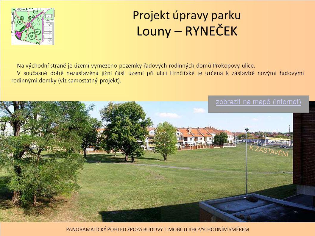 Projekt úpravy parku Louny – RYNEČEK Součástí řešeného území je též zelená plocha v severozápadním nároží za obslužnou komunikací, mezi kulturním domem a obchodně administrativním centrem.