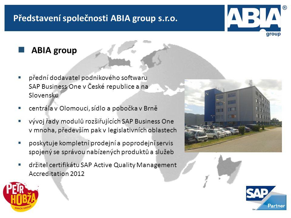 ABIA group  přední dodavatel podnikového softwaru SAP Business One v České republice a na Slovensku  centrála v Olomouci, sídlo a pobočka v Brně  vývoj řady modulů rozšiřujících SAP Business One v mnoha, především pak v legislativních oblastech  poskytuje kompletní prodejní a poprodejní servis spojený se správou nabízených produktů a služeb  držitel certifikátu SAP Active Quality Management Accreditation 2012 Představení společnosti ABIA group s.r.o.