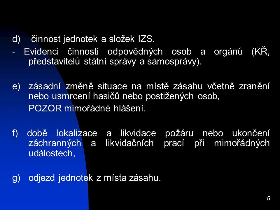 5 d) činnost jednotek a složek IZS.