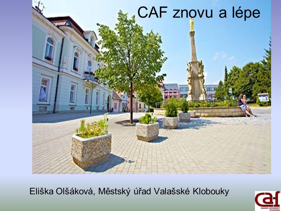CAF znovu a lépe Eliška Olšáková, Městský úřad Valašské Klobouky