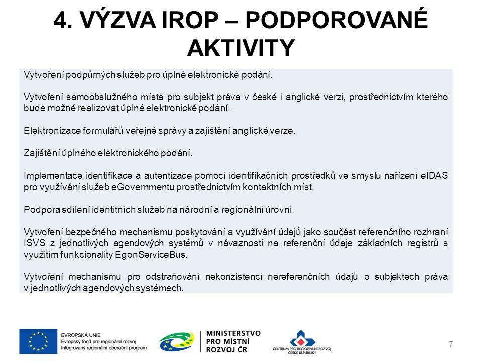 4.VÝZVA IROP – NOVÉ FUNKCIONALITY Pořízený informační systém musí zajišťovat min.