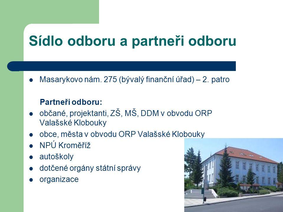 Sídlo odboru a partneři odboru Masarykovo nám.275 (bývalý finanční úřad) – 2.