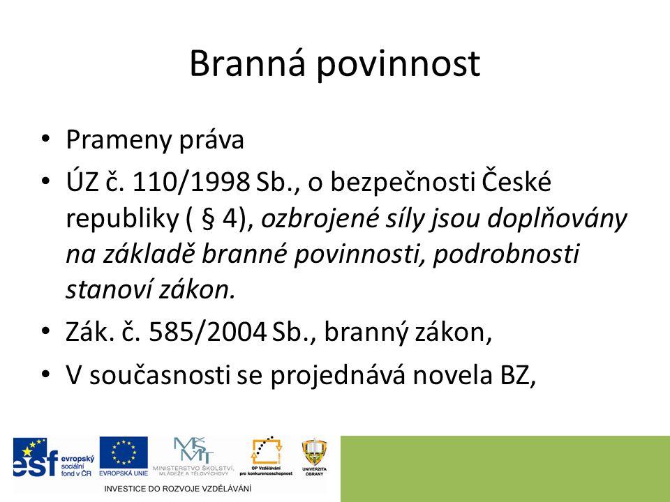 Organizace AČR Velení AČR náčelník GŠ AČR – gen.Petr PAVEL, 7/2012 4 zástupci NGŠ 1.