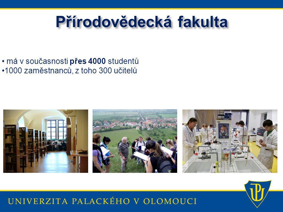 Přírodovědecká fakulta má v současnosti přes 4000 studentů 1000 zaměstnanců, z toho 300 učitelů