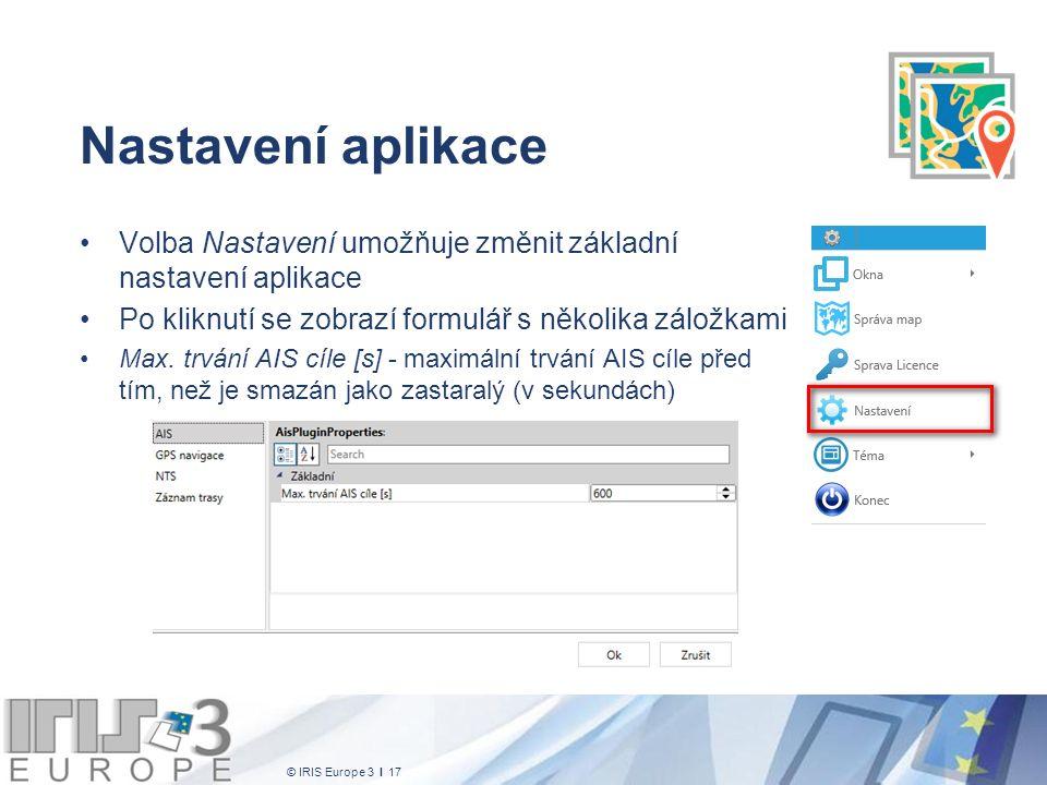 © IRIS Europe 3 I 17 Nastavení aplikace Volba Nastavení umožňuje změnit základní nastavení aplikace Po kliknutí se zobrazí formulář s několika záložka