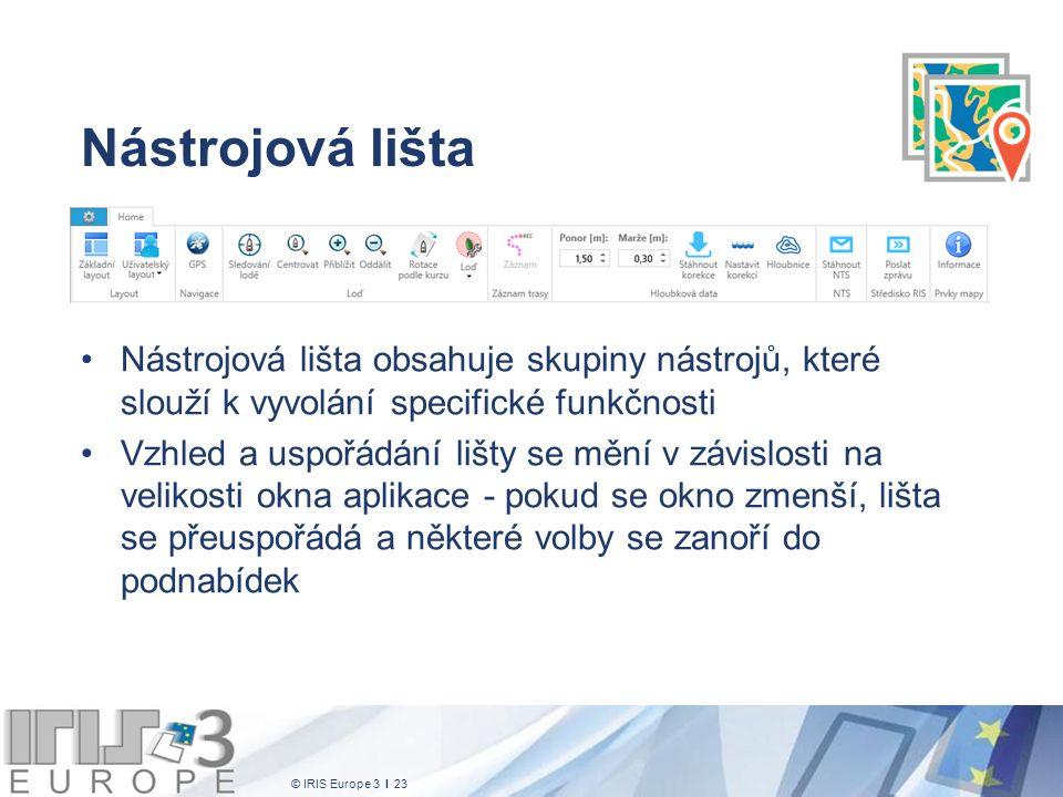 © IRIS Europe 3 I 23 Nástrojová lišta Nástrojová lišta obsahuje skupiny nástrojů, které slouží k vyvolání specifické funkčnosti Vzhled a uspořádání lišty se mění v závislosti na velikosti okna aplikace - pokud se okno zmenší, lišta se přeuspořádá a některé volby se zanoří do podnabídek